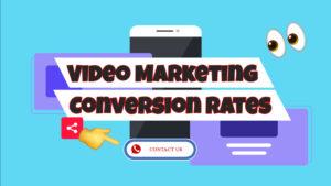 video marketing conversion rates